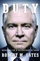 Duty: Memoirs of a Secretary at War [Deckle Edge]