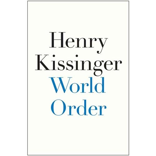 WORLD ORDER 美国前国务卿基辛格先生回述人类过往文明,阐释世界格局未来趋势。当当网5星级英文学习产品