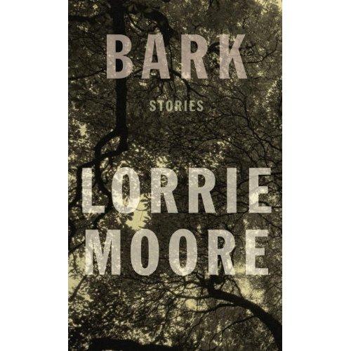 Bark: Stories [Deckle Edge]