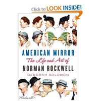 American Mirror: The Life and Art of Norman Rockwell [Hardcover]