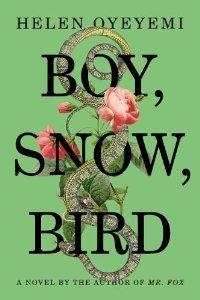Boy, Snow, Bird: A Novel [Hardcover]