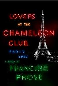 Lovers at the Chameleon Club, Paris 1932: A Novel [Deckle Edge]