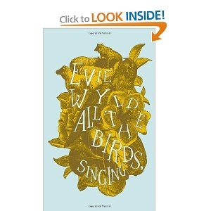 All the Birds, Singing [Hardcover]
