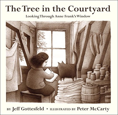 The Tree in the Courtyard: Looking Through Anne Frank's Window(Hardcover)